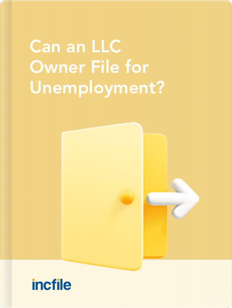 Can an LLC Owner File for Unemployment?