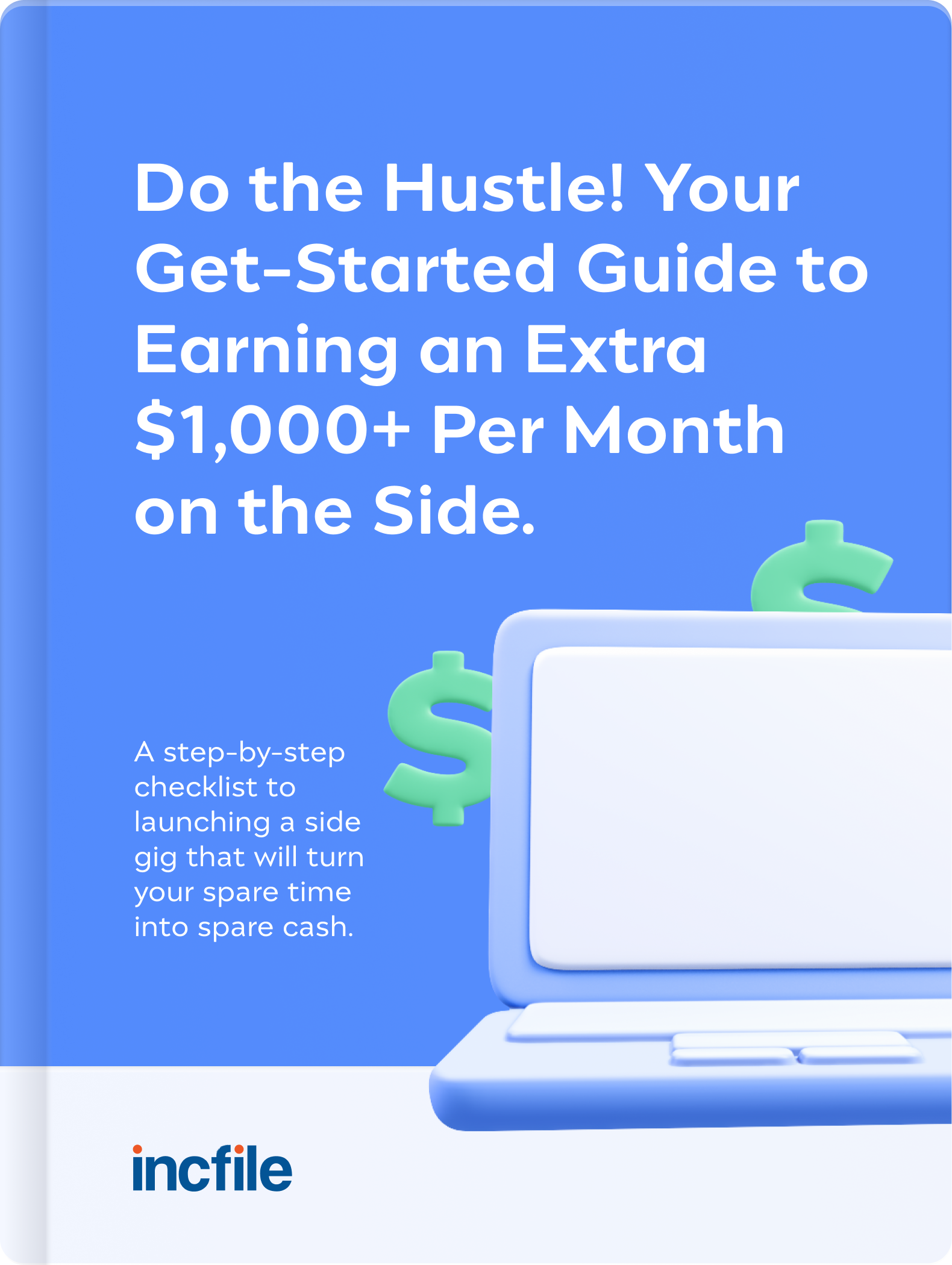 Harness Your Hustle and Start Earning Extra Money